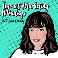 Impact Marketing Mondays podcast