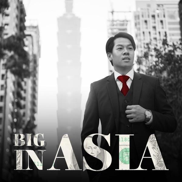 Big In Asia Podcast