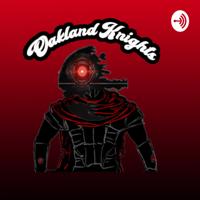 Oakland Knights podcast