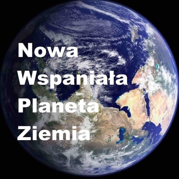 Nowa Wspaniała Planeta Ziemia