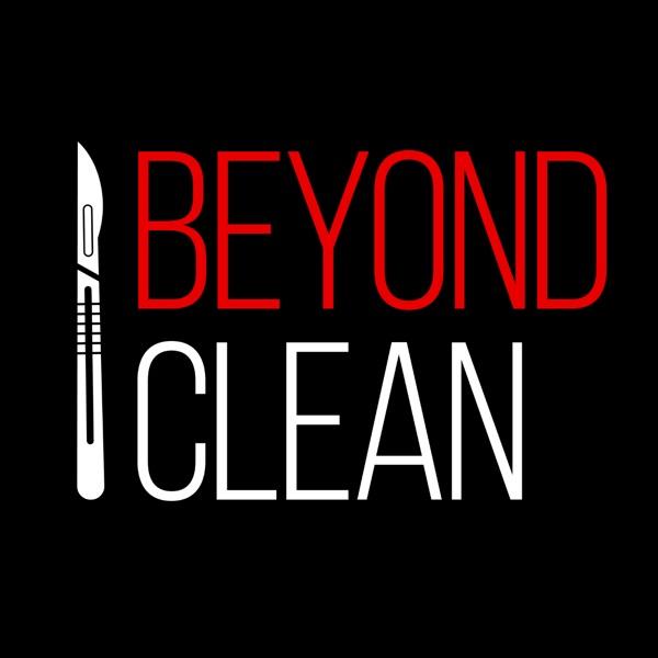 Beyond Clean Podcast Artwork
