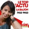La Bajon - Le top de l'actu sur Rire & Chansons