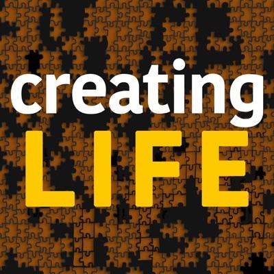 Creating Life:Creating Life