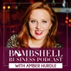 Bombshell Business Podcast with Amber Hurdle artwork