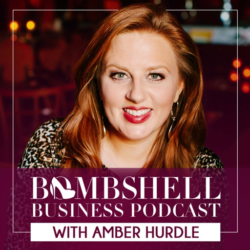 Cover image of Bombshell Business Podcast with Amber Hurdle