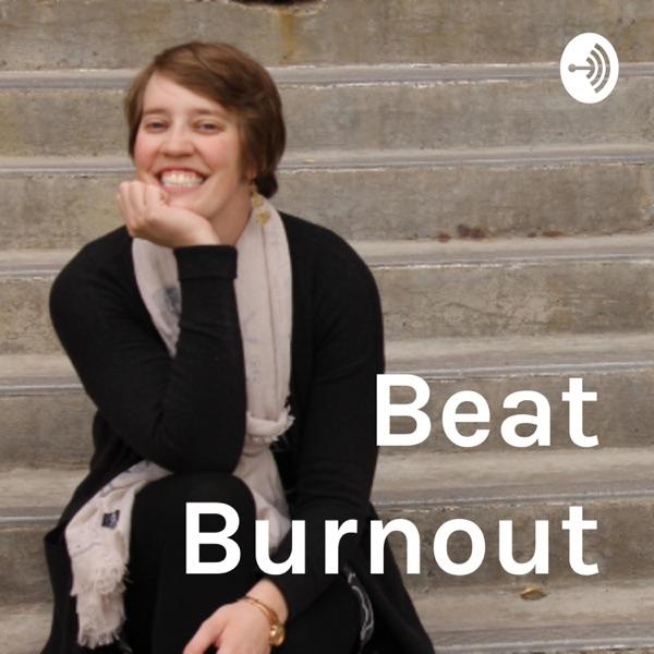 Beat Burnout for Entrepreneurs
