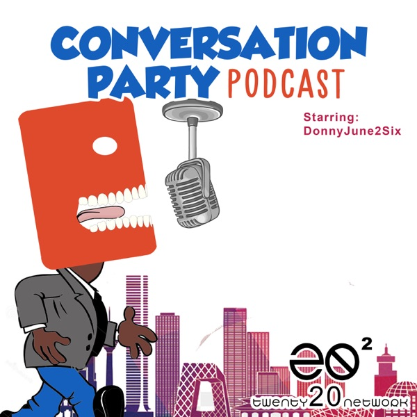 Conversation Party Podcast
