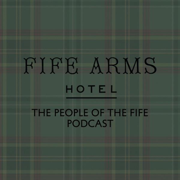 The People of The Fife Podcast