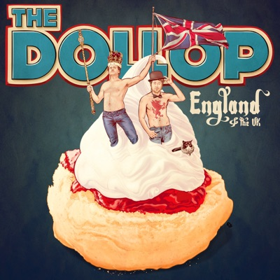 The Dollop - England & UK:Dave Anthony