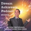 Dream Achievers Podcast: Goal Setting | High Performance | Success in Life and Business | Dream Lifestyle artwork