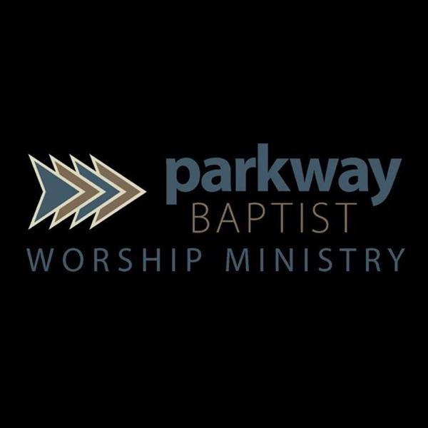 Parkway Baptist Church Sermons
