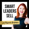 Smart Leaders Sell Podcast artwork