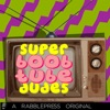 Super Boob Tube Dudes – Buffer and Binge