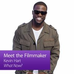 Kevin Hart: Meet the Filmmaker