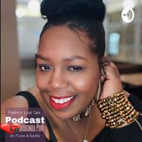 Fashion Lust Talk /w @EpopStyleAgency podcast