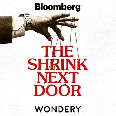 The Shrink Next Door:Wondery | Bloomberg