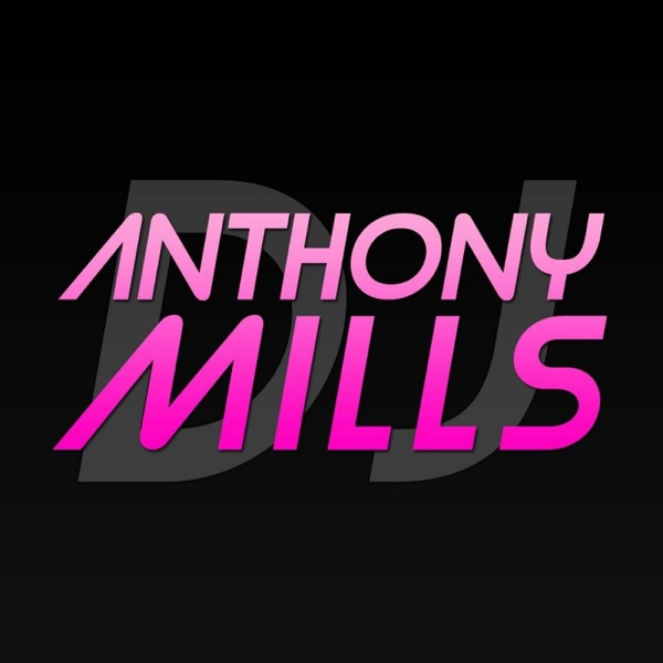 Anthony Mills - Official Podcast