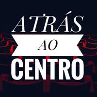 ATRÁS AO CENTRO podcast