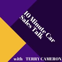 10 Minute Car Sales Talk podcast