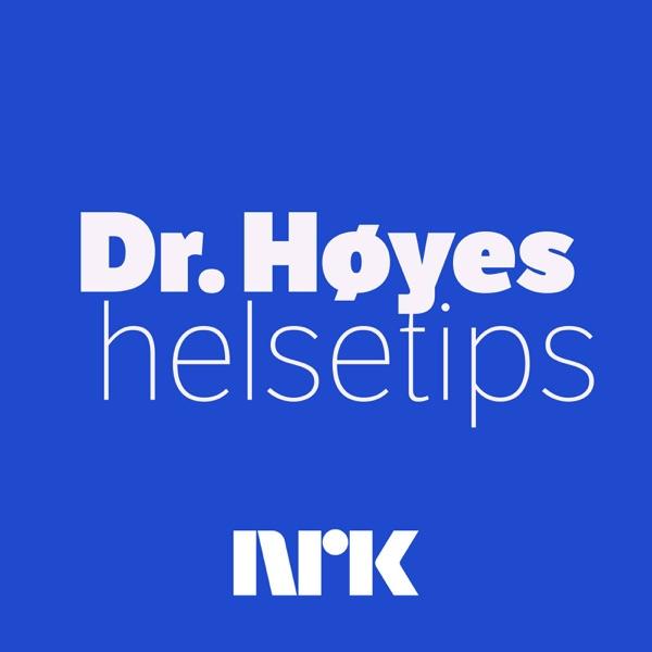 Dr. Høyes helsetips