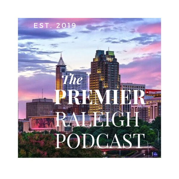 The Premier Raleigh Small Business Podcast podcast show image