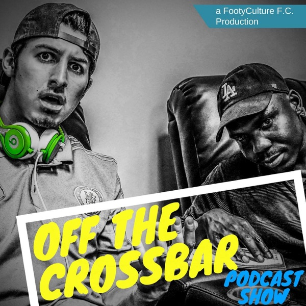 Off The Crossbar Podcast Show