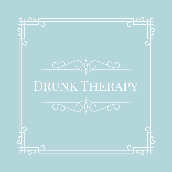 Drunk Therapy