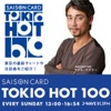 CHECK THE TOKIO HOT 100