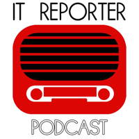 IT Reporter podcast