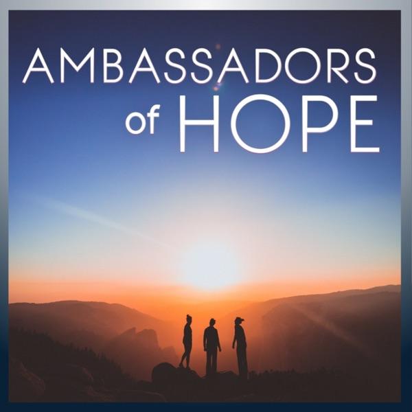 Ambassadors of Hope - CE-5 Podcast