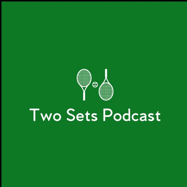 Two Sets Tennis Podcast