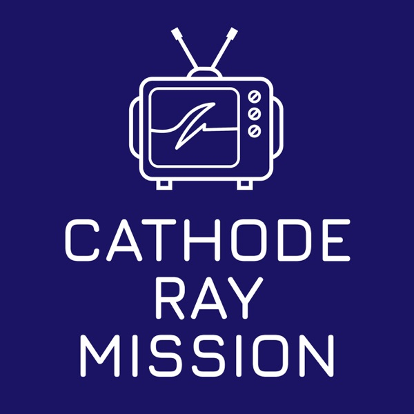 Cathode Ray Mission
