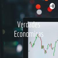 Verdades Economicas podcast