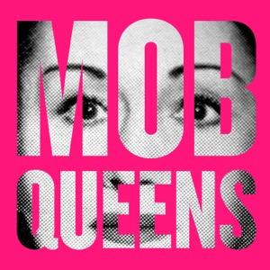 Mob Queens