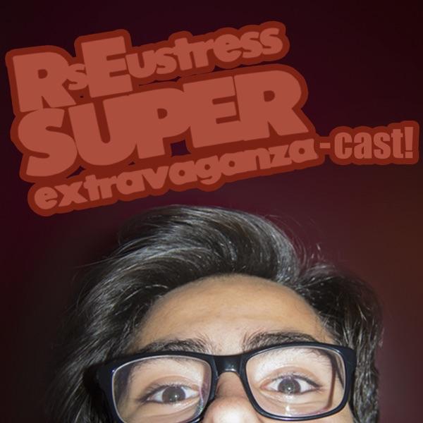RsEustress Super Extravaganza-Cast!