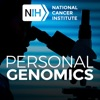 Personal Genomics - A Podcast from the Center for Cancer Genomics artwork