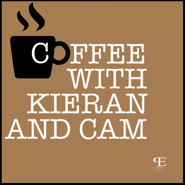 Coffee With Kieran and Cam