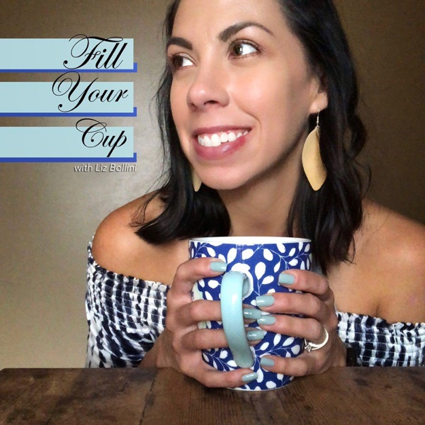 Fill Your Cup Podcast