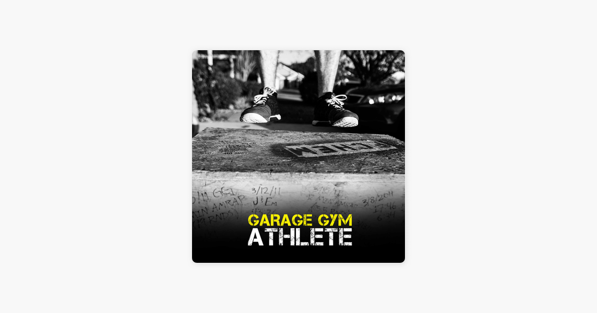Garage gym athlete: from our athletes to jocko willink tim ferriss