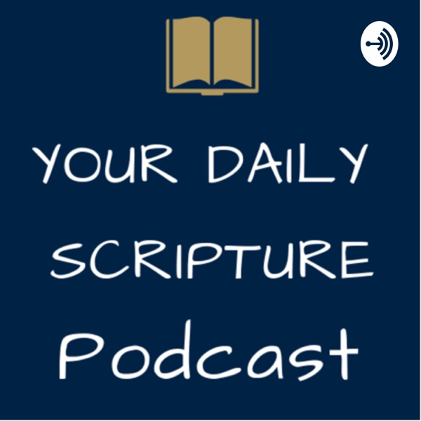 Your Daily Scripture Podcast