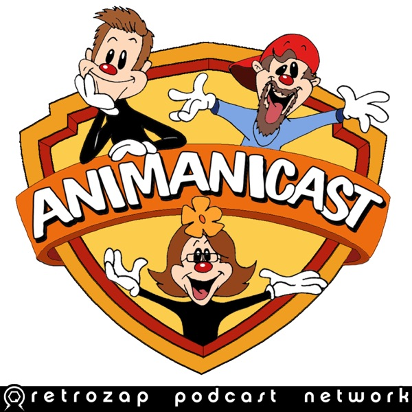 80- Animaniacs Reboot News and Discussing Animaniacs Episode