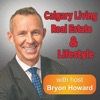 Calgary Living - Real Estate & Life Style with host Bryon Howard artwork