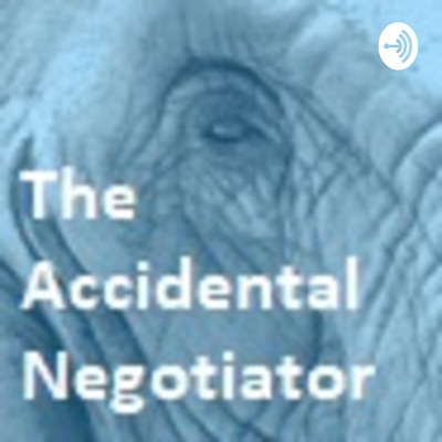The Accidental Negotiator
