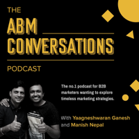 The ABM Conversations Podcast - for B2B marketing professionals podcast