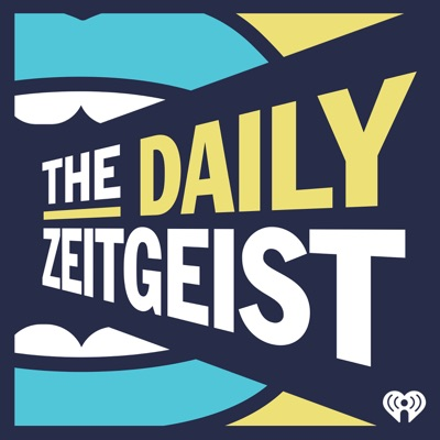 The Daily Zeitgeist:iHeartRadio