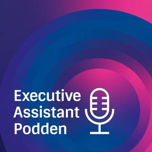 Executive Assistant-podden