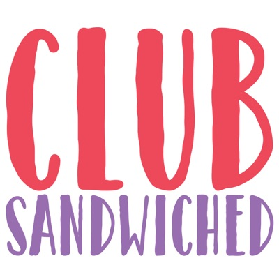 Club Sandwiched podcast