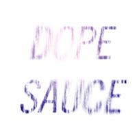 Dope Sauce podcast