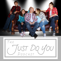 Just Do You podcast
