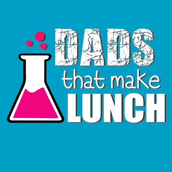 Dads that make Lunch